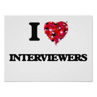I Love Interviewers Poster