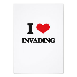 I Love Invading Cards