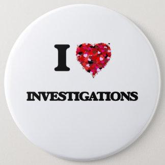 I Love Investigations 6 Cm Round Badge