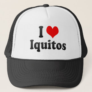 I Love Iquitos, Peru Trucker Hat