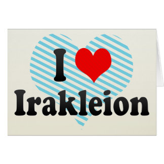 I Love Irakleion, Greece Greeting Card