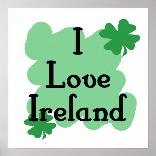 I love Ireland Posters