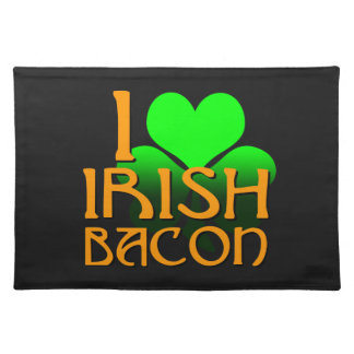I Love Irish Bacon Placemat
