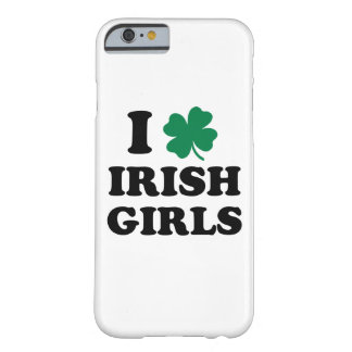 I Love Irish Girls iPhone 6/6s Barely There iPhone 6 Case