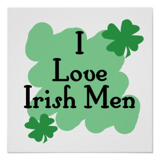 I love Irish Men Print