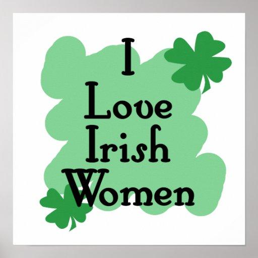 I love Irish Women Posters