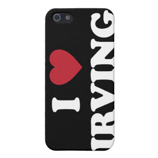 I Love Irving Texas iPhone 5 Cases