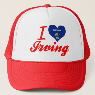 I Love Irving, Wisconsin Trucker Hat