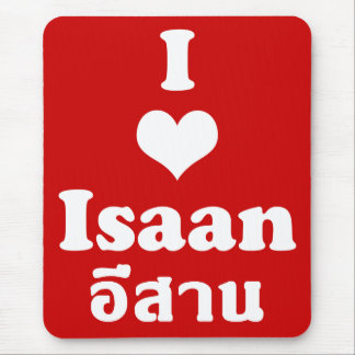 I Love Isaan ❤ Thailand Mouse Mat