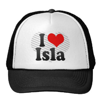 I love Isla Hats