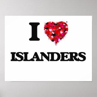 I Love Islanders Poster