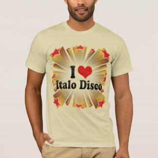 I Love Italo Disco T-Shirt