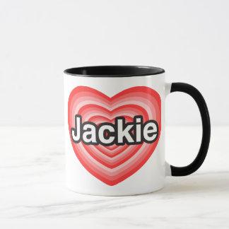 I love Jackie. I love you Jackie. Heart Mug