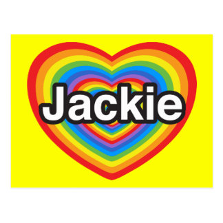 I love Jackie. I love you Jackie. Heart Postcard