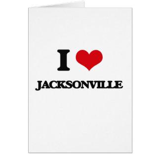 I love Jacksonville Greeting Card