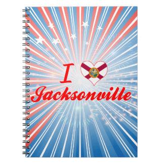 I Love Jacksonville, Florida Note Books