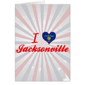 I Love Jacksonville Oregon Greeting Cards