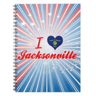 I Love Jacksonville Oregon Journals