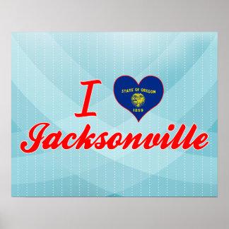 I Love Jacksonville Oregon Poster