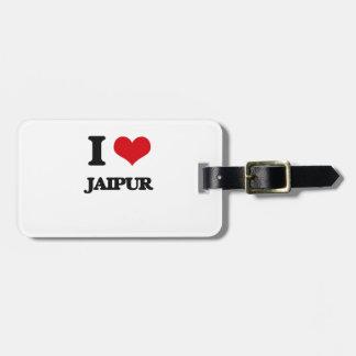 I love Jaipur Luggage Tag