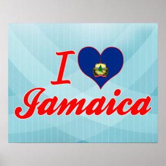 I Love Jamaica Vermont Poster