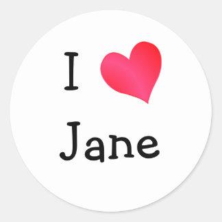 I Love Jane Classic Round Sticker
