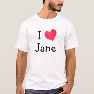 I Love Jane T-Shirt