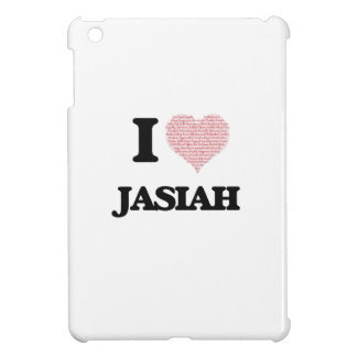 I Love Jasiah (Heart Made from Love words) iPad Mini Covers