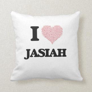 I Love Jasiah (Heart Made from Love words) Throw Cushions