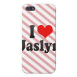 I love Jaslyn Case For iPhone 5