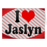 I love Jaslyn Stationery Note Card