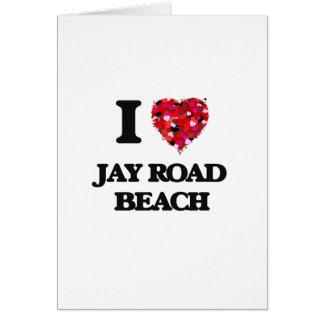 I love Jay Road Beach Wisconsin Greeting Card