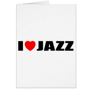 I Love Jazz Greeting Card