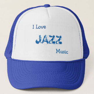 I Love Jazz Music Trucker Hat
