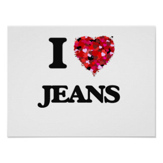 I Love Jeans Poster