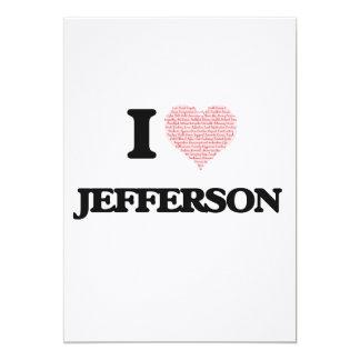I Love Jefferson 13 Cm X 18 Cm Invitation Card