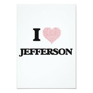 I Love Jefferson 9 Cm X 13 Cm Invitation Card