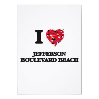 I love Jefferson Boulevard Beach New York 13 Cm X 18 Cm Invitation Card