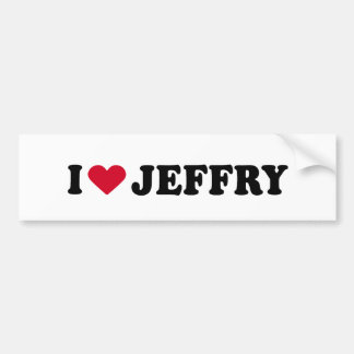 I LOVE JEFFRY BUMPER STICKERS