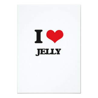 """I Love Jelly 5"""" X 7"""" Invitation Card"""