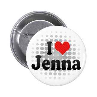 I Love Jenna Button