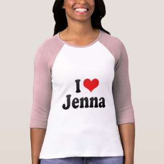 I Love Jenna T Shirt