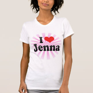I Love Jenna T Shirts