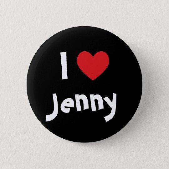 I Love Jenny 6 Cm Round Badge