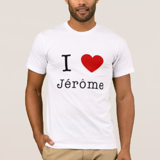 I LOVE JEROME T-Shirt