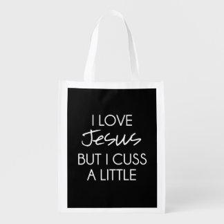 I Love Jesus but I Cuss a Little Reusable Grocery Bag