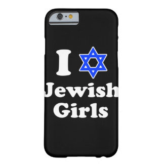 I Love Jewish Girls iPhone 6/6s Barely There iPhone 6 Case