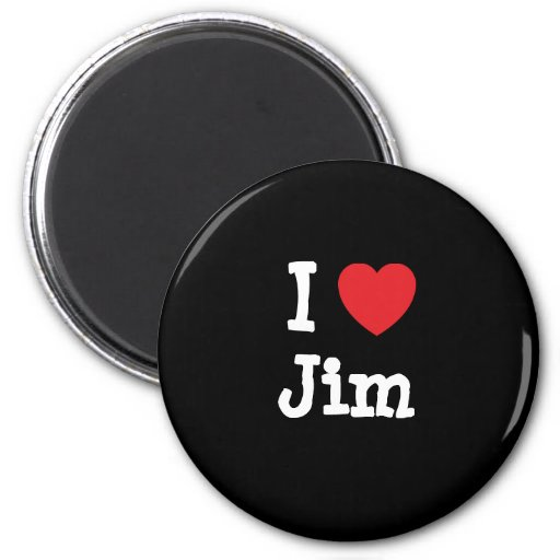 I love Jim heart custom personalized Refrigerator Magnets