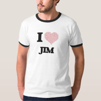 I Love Jim (Heart Made from Love words) Tshirts