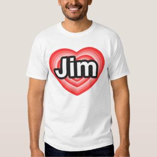 I love Jim. I love you Jim. Heart Shirts
